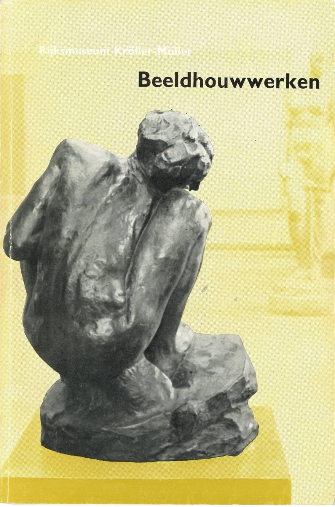 Catalogus verzameling Rijksmuseum Kröller-Müller: Beeldhouwwerken, 1952