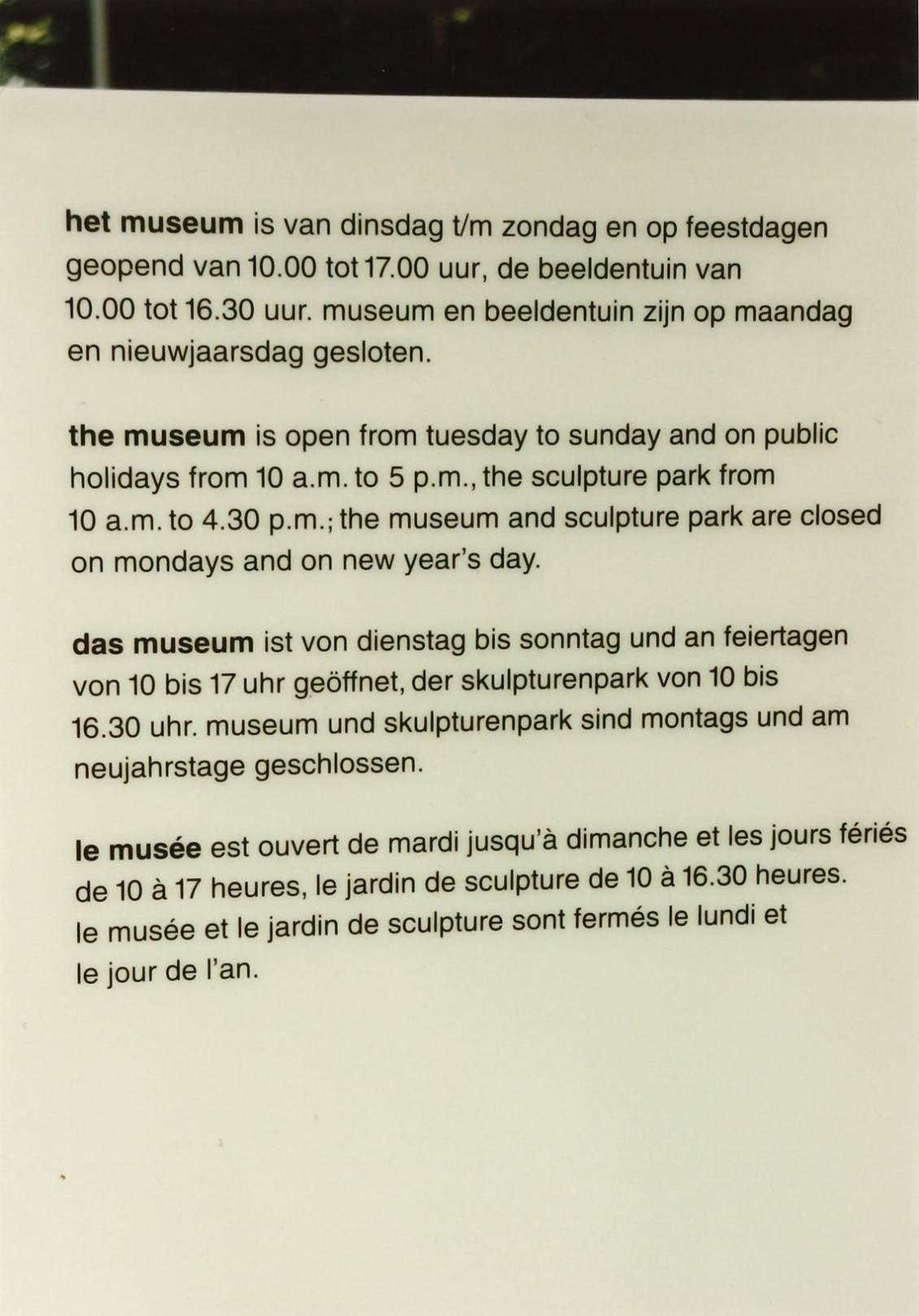 New opening hours sculpture garden, 1995