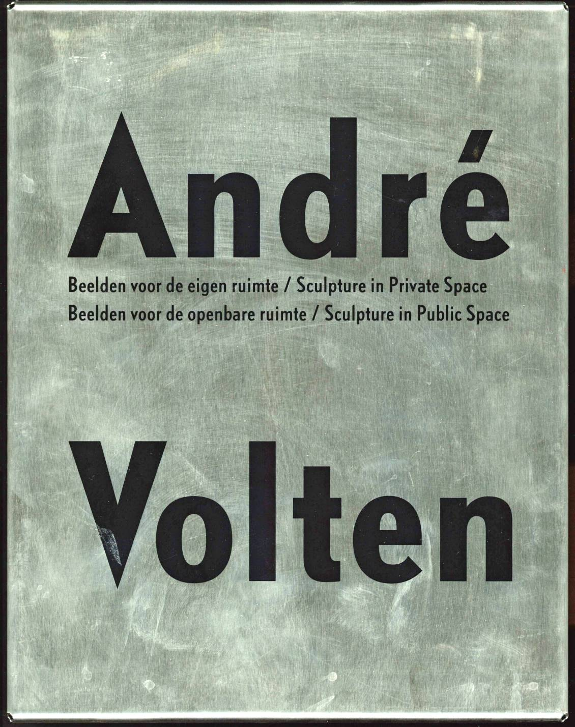 André Volten; Images for own space / Images for public space, 2000